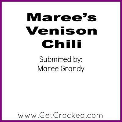Maree's Venison Chili